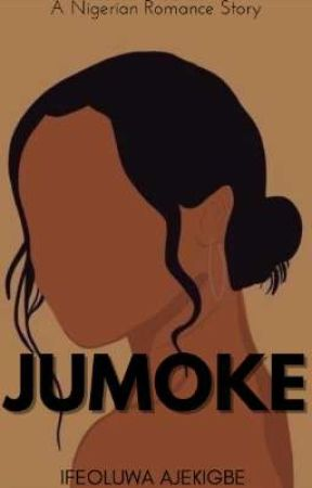 JUMOKE by Ifeh_love