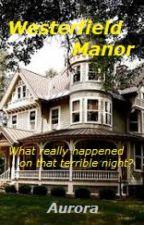 Westerfield Manor by Aurora808