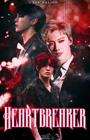 HeartBreaker [En Cours] by SaliaEtDalion