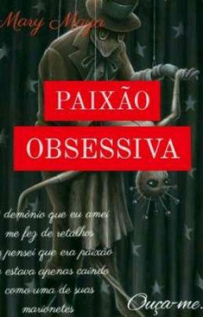 PAIXÃO OBSESSIVA by Mayallyn18