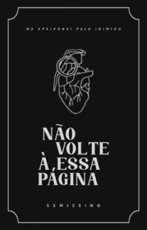Não Volte à Essa Página by SSMissing