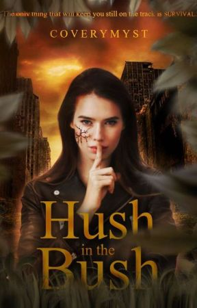 Hush in The Bush by Coverymyst