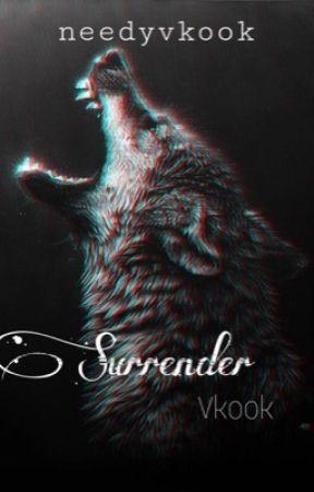 Surrender || #Vkook by needyvkook