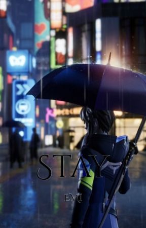 Stay by emiclayton