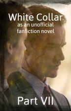 White Collar - as an unofficial novel - part 7 by AltanKatt