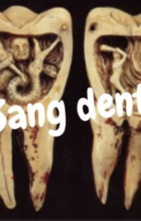 Sang dents by Jasquiers