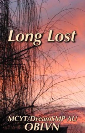 Long Lost  {DreamSMP} by _OBLVN