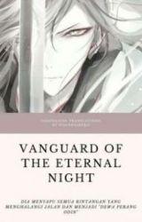 Vanguard of the Eternal Night by sheda21