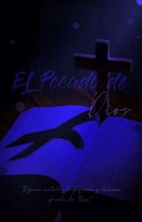 El pecado de Dios by NicoleLimoAlvarado
