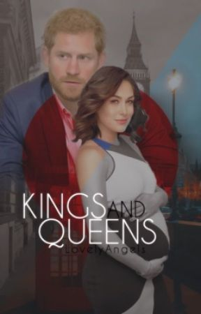 Kings & Queens ↠ Brie Bella & Prince Harry Fanfiction  by ThelovelyAngels