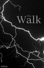 The Walk by LoTweezer