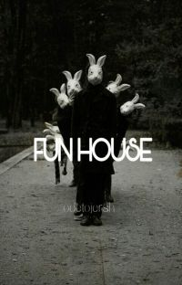 Fun House 》5SOS《 (Completed) cover