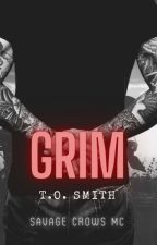 Grim: Savage Crows Book Ten by tosmith