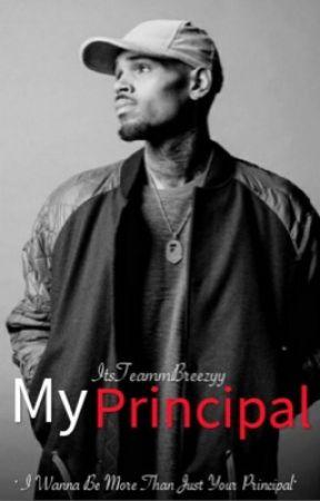 My Principal (Chris Brown FF) by tyyx2__