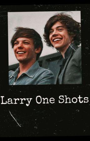 larry one shots by straightnogayvodka