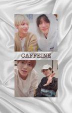 Caffeine (One Shots)    Taegyu by waengingkai