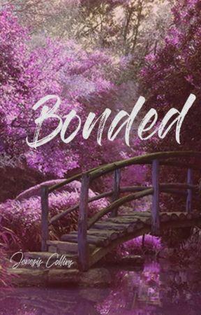 Bonded by JenesisCollins