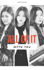 All of It with You | RyeJisu by lightfuryeji