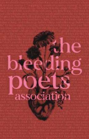 Bleeding Poets Association: Updates And More by thebleedingpoets