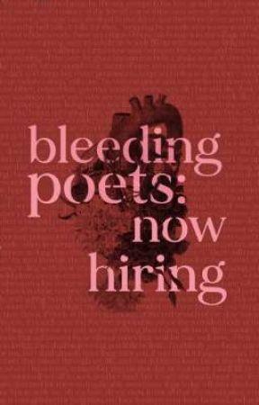 Bleeding Poets Association: Now Hiring! by thebleedingpoets