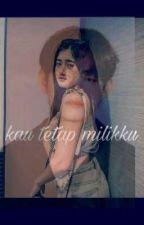 KAU TETAP MILIKKU by DuoMukbang