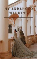 My arranged wedding by Anita_Lucky