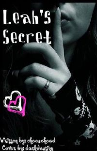 Leah's Secret...(Don't tell or else...) cover