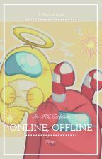 Online, Offline. by lxmon_