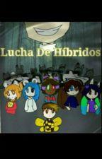 Lucha De Híbridos by AlfredoBeeline