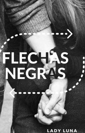 Flechas Negras (re-publicada y en proceso) by LadyLun2