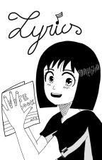 LYRICS by LYVIX7