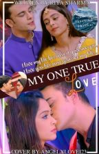 My One True Love [Super Slow Updates] by riyasharmapranbirfan