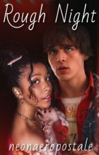 Rough Night - A Julie Molina / Luke Patterson Story *COMPLETED* by neonaeropostale