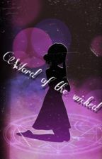 Word Of The Wicked by Wagfles