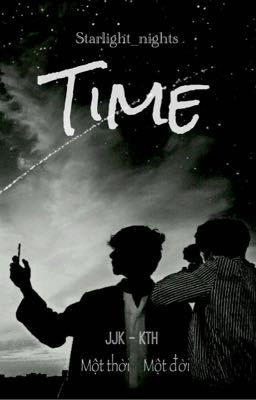 Đọc truyện [TaeKook/VKook] TIME