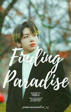 Finding Paradise✔   Naykook   Sequel Of 'Paradise' by pomeranianauthor_23
