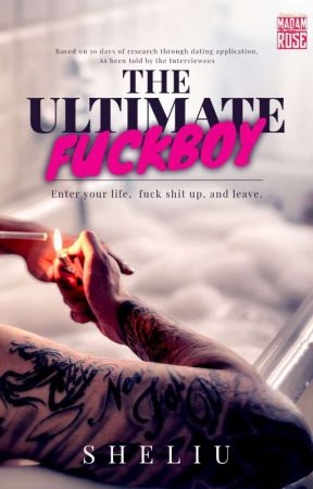 THE ULTIMATE FUCKBOY by She_Liu