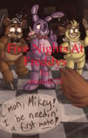 Five Nights At Freddy's by struts4123