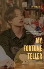 «My Fortune Teller»†•Jjk x readers•† (Completed ✔️) by winter-hia