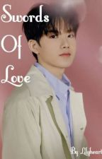Swords of Love | kim junkyu | by lilyheartu