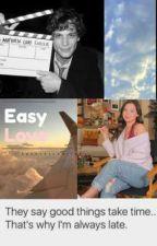 Easy Love • M.G.G by spencersxwifey