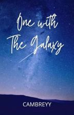 One with the Galaxy by cambreyy
