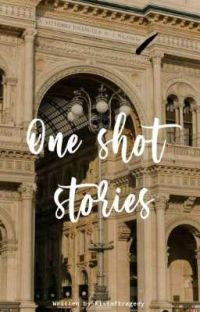 ONE SHOT STORIES [COMPLETED]  cover