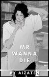 Mr Wanna Die [Shota Aizawa x Reader]✔️ cover