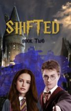 Shifted: Book Two by hazelfxstories