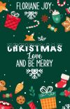 Christmas, love and be merry (terminé) cover