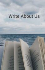 Write About Us.  by francestherese_
