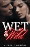 Wet and Wild(18+) ||The Johnson Brothers #1|| cover