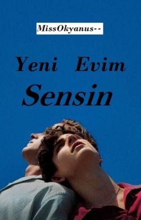 Yeni Evim     -GAY by MissOkyanus--
