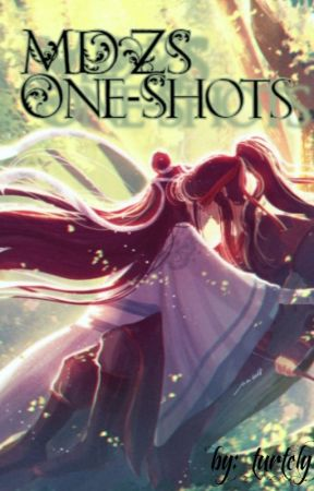 MDZS One shots (ongoing) by LittlefroggyGilmore